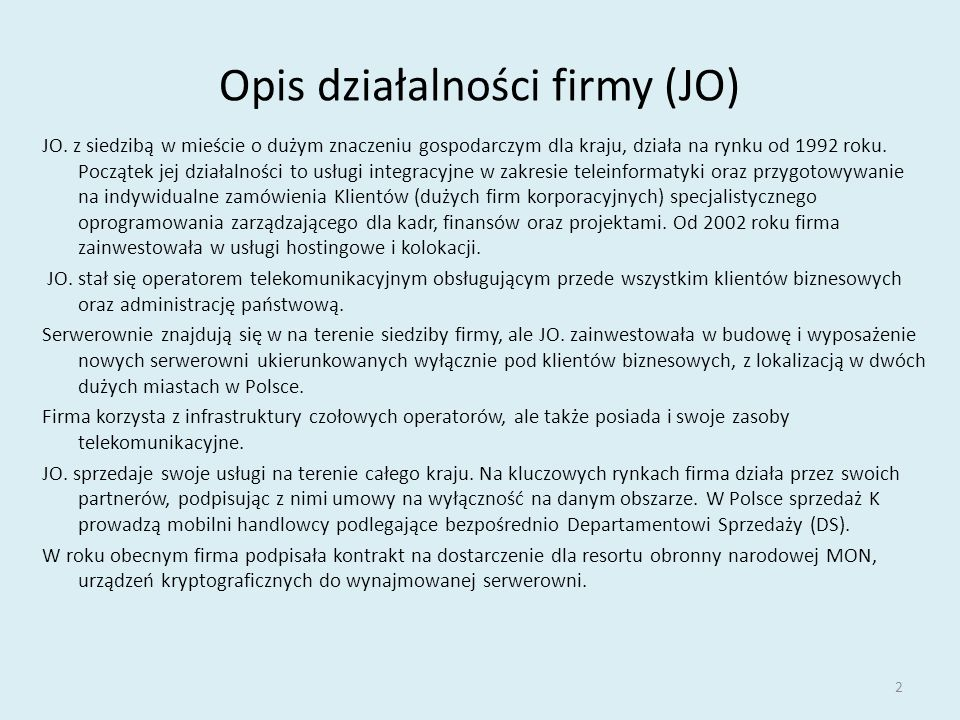 Opis działalności firmy (JO)