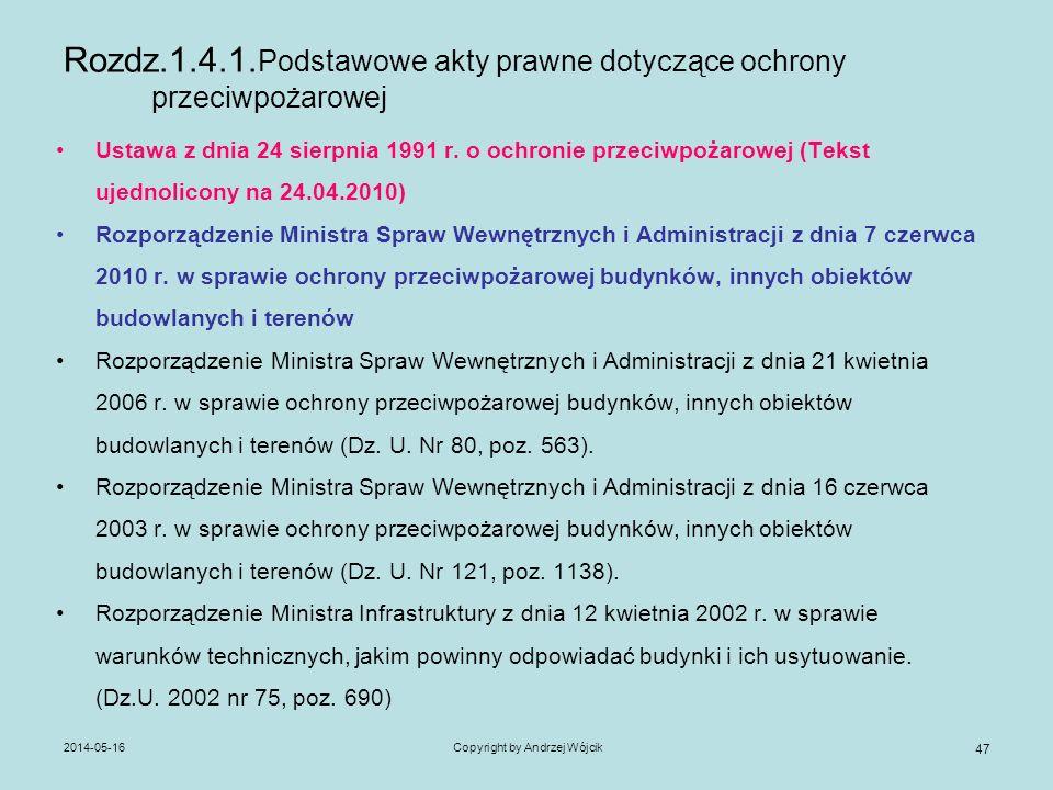 Rozdz.1.4.1.Podstawowe akty prawne dotyczące ochrony przeciwpożarowej