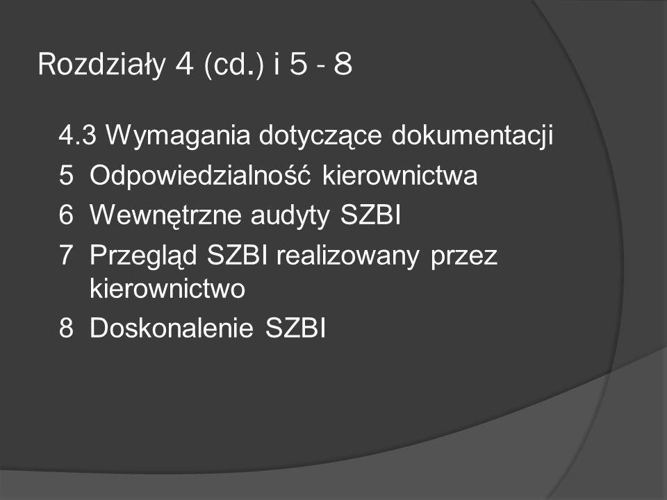 Rozdziały 4 (cd.) i 5 - 8 4.3 Wymagania dotyczące dokumentacji