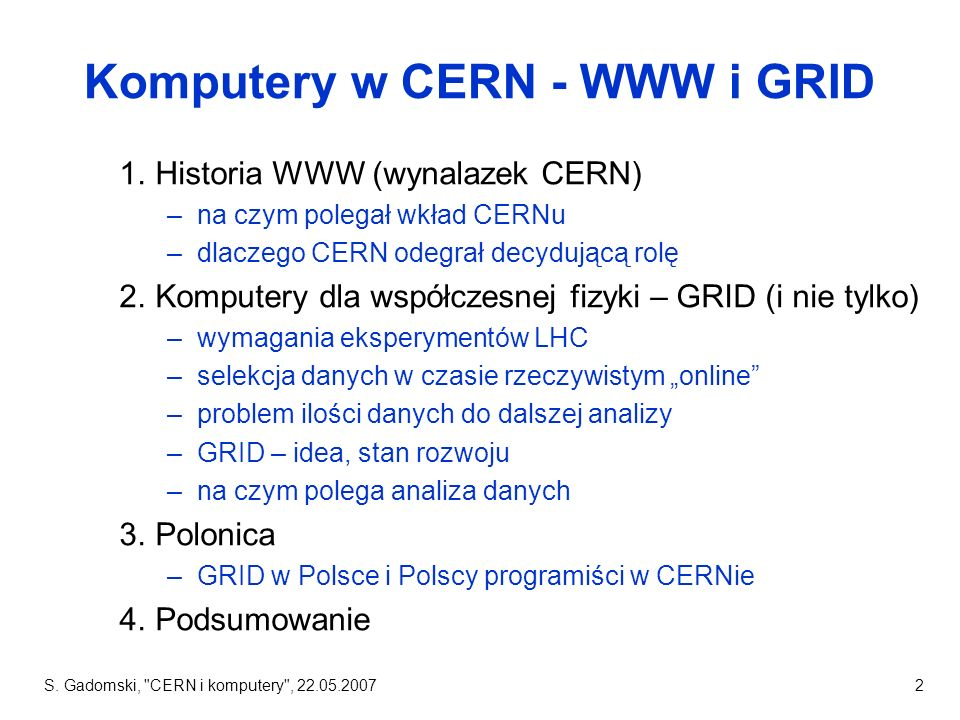 Komputery w CERN - WWW i GRID