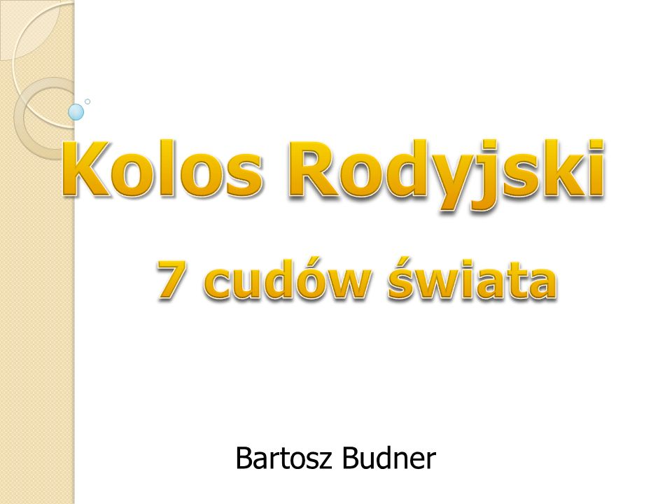 Kolos Rodyjski 7 cudów świata Bartosz Budner