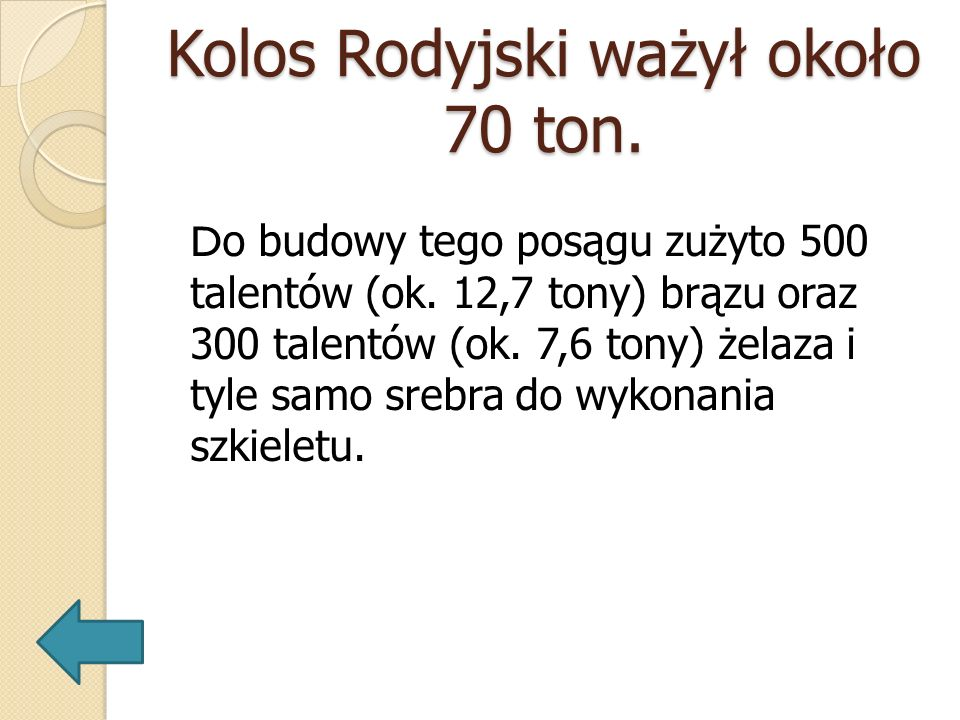 Kolos Rodyjski ważył około 70 ton.