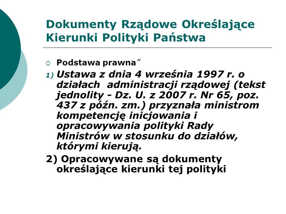 Dokumenty Rządowe Określające Kierunki Polityki Państwa