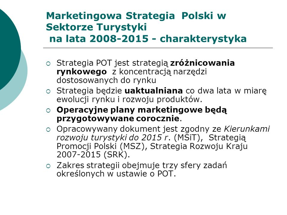 Marketingowa Strategia Polski w Sektorze Turystyki na lata 2008-2015 - charakterystyka