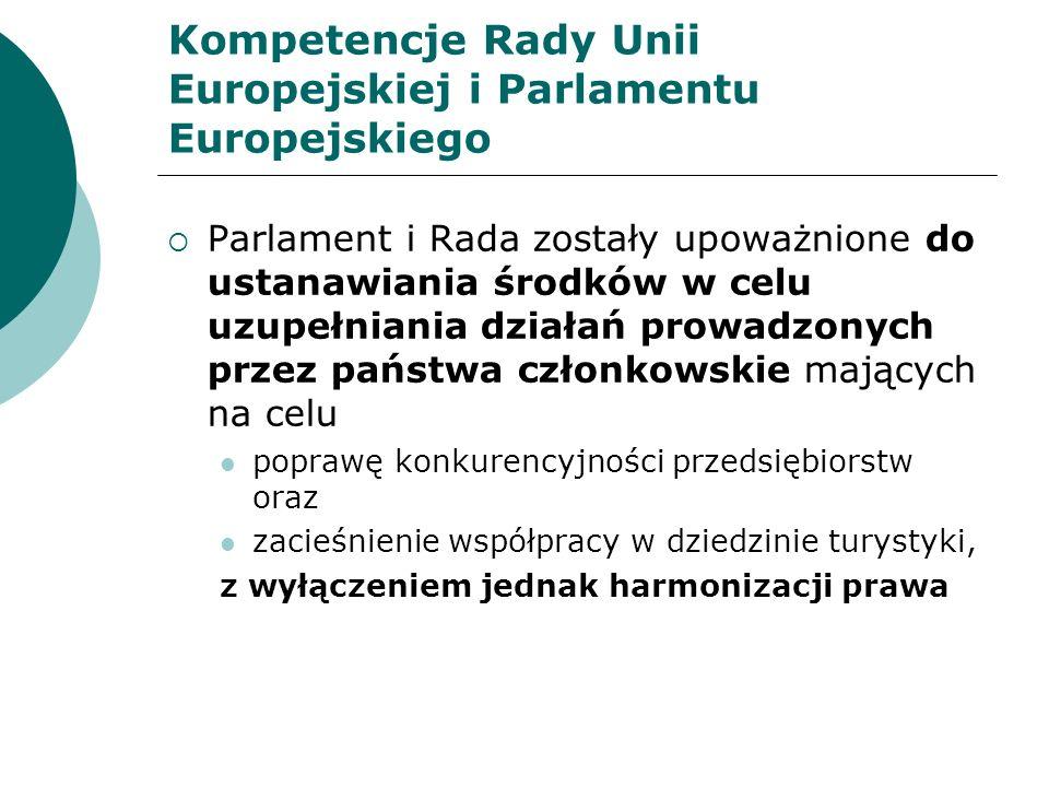 Kompetencje Rady Unii Europejskiej i Parlamentu Europejskiego