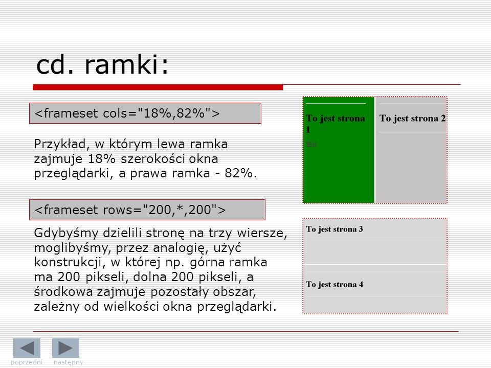 cd. ramki: <frameset cols= 18%,82% >