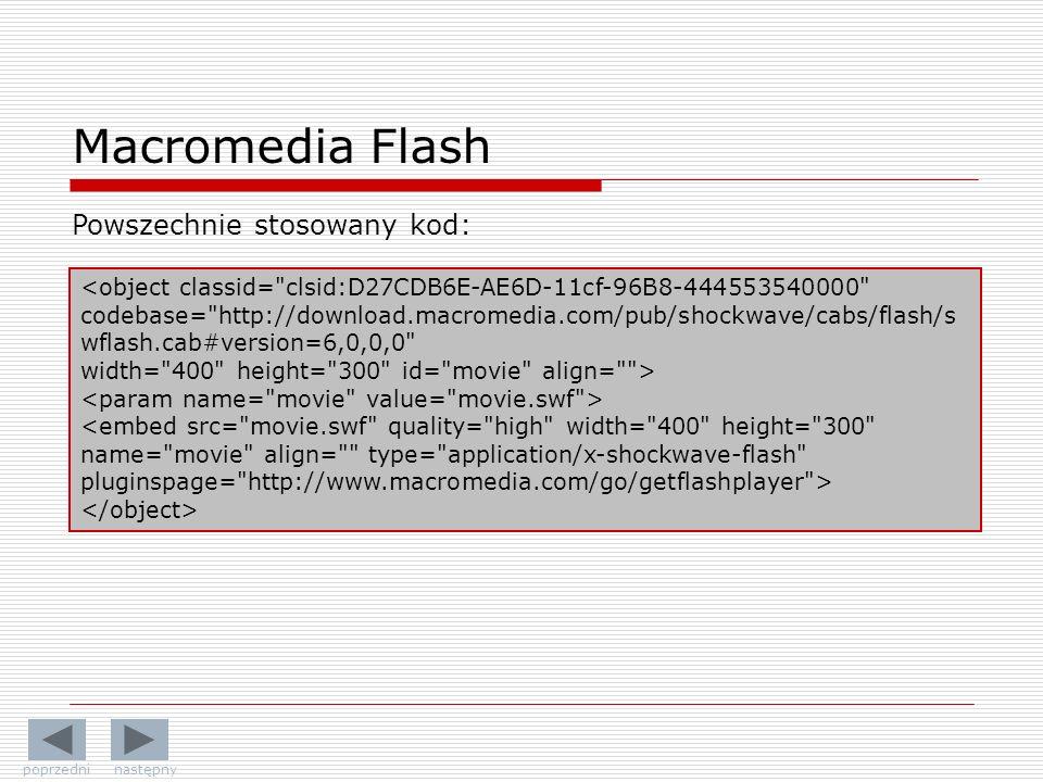Macromedia Flash Powszechnie stosowany kod: