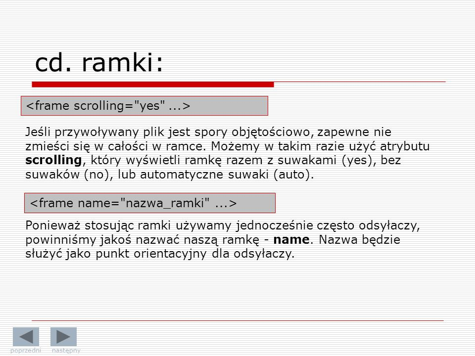 cd. ramki: <frame scrolling= yes ...>