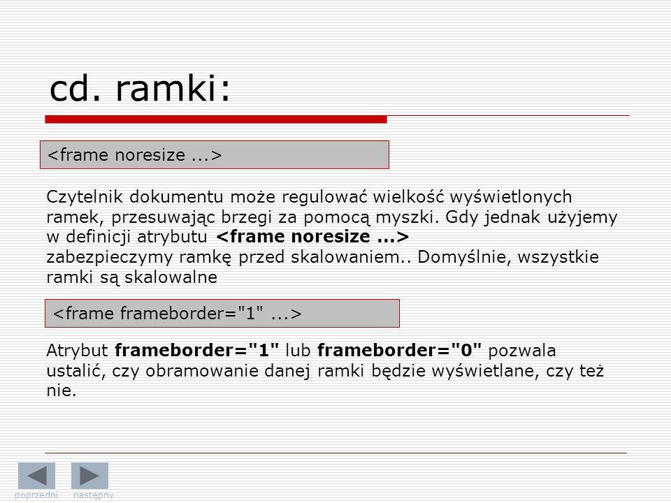 cd. ramki: <frame noresize ...>