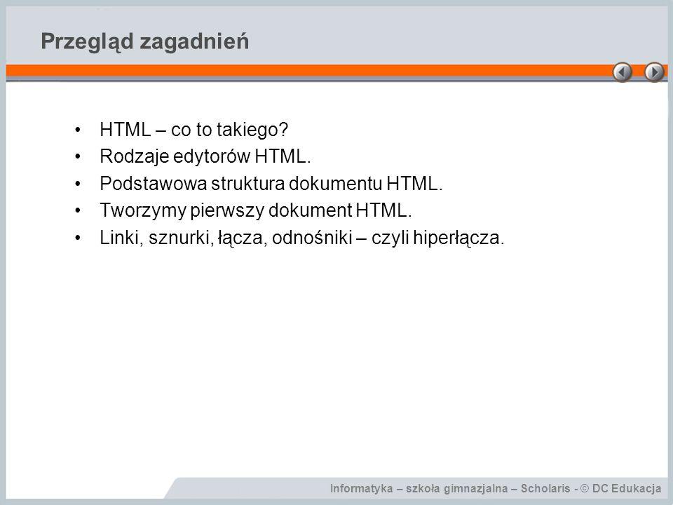 Przegląd zagadnień HTML – co to takiego Rodzaje edytorów HTML.