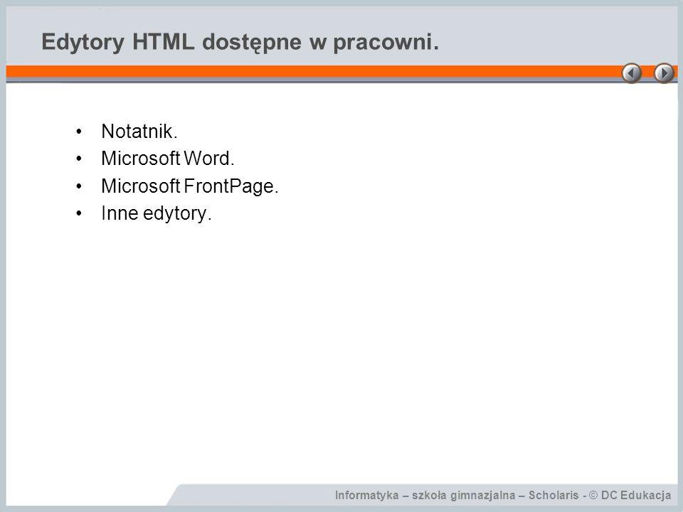 Edytory HTML dostępne w pracowni.