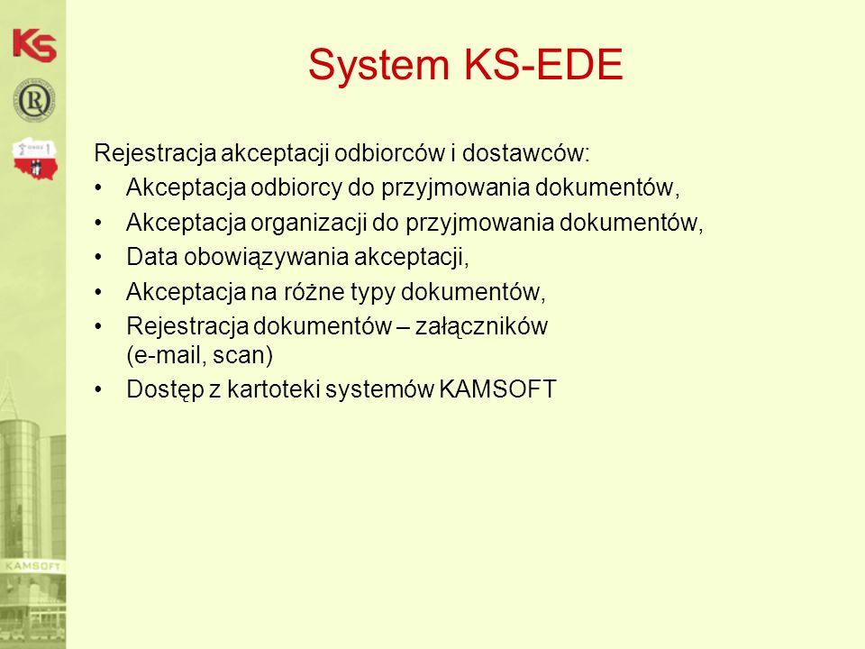 System KS-EDE Rejestracja akceptacji odbiorców i dostawców: