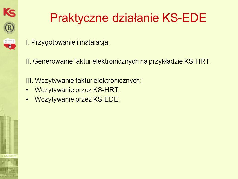 Praktyczne działanie KS-EDE