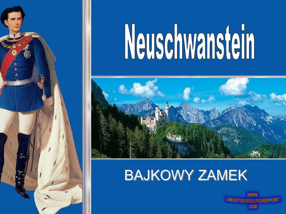 Neuschwanstein BAJKOWY ZAMEK