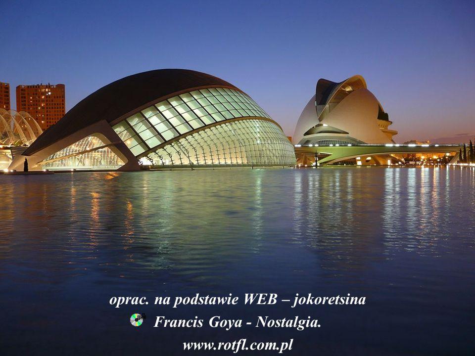 oprac. na podstawie WEB – jokoretsina Francis Goya - Nostalgia.