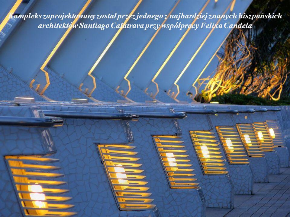 Kompleks zaprojektowany został przez jednego z najbardziej znanych hiszpańskich architektów Santiago Calatrava przy współpracy Felixa Candela