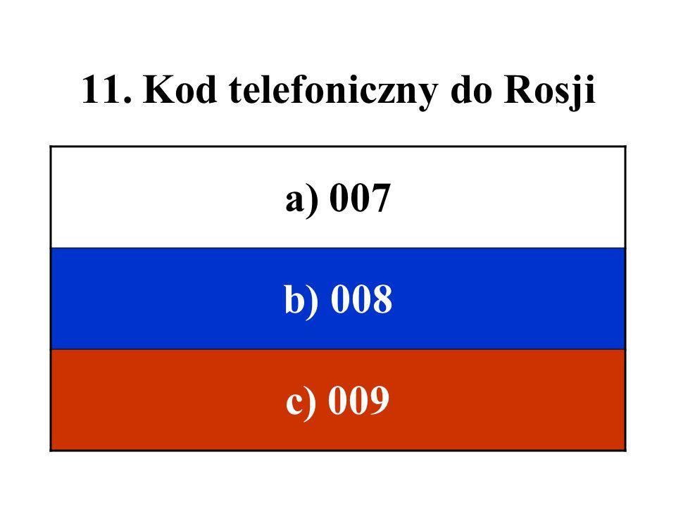 11. Kod telefoniczny do Rosji
