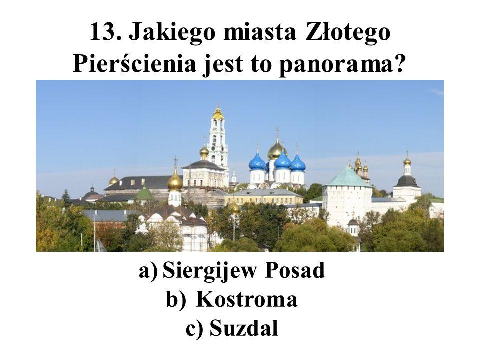 13. Jakiego miasta Złotego Pierścienia jest to panorama