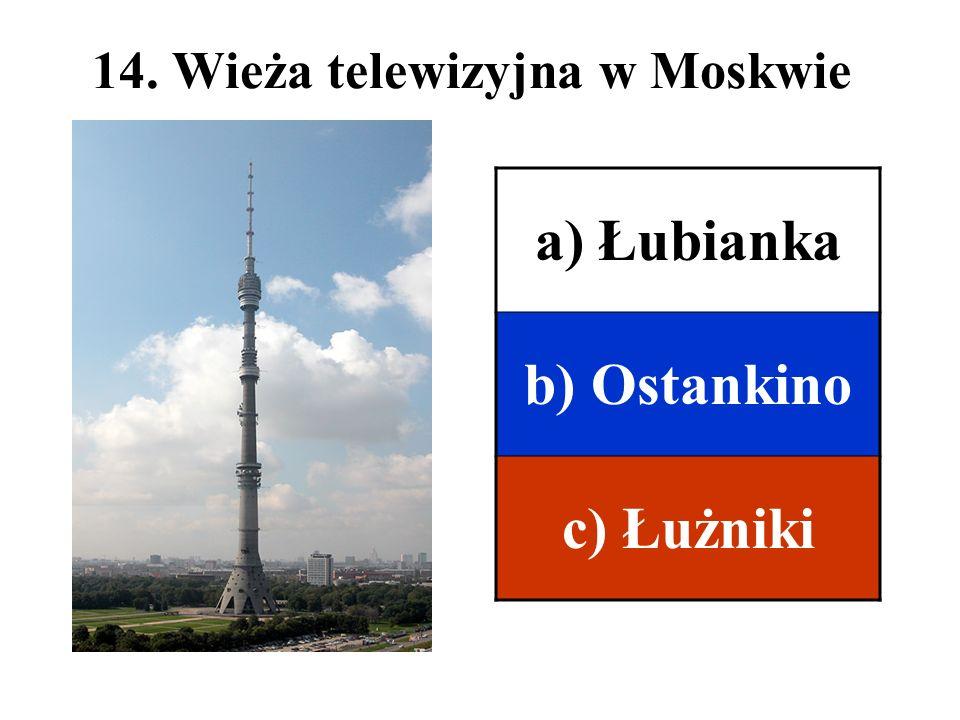 14. Wieża telewizyjna w Moskwie