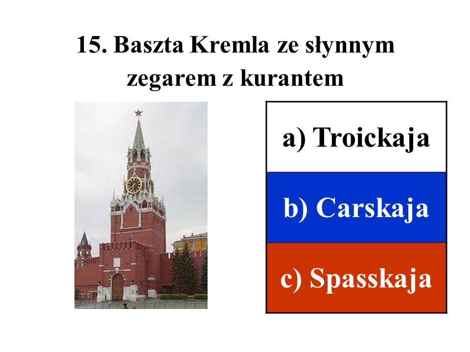 15. Baszta Kremla ze słynnym zegarem z kurantem