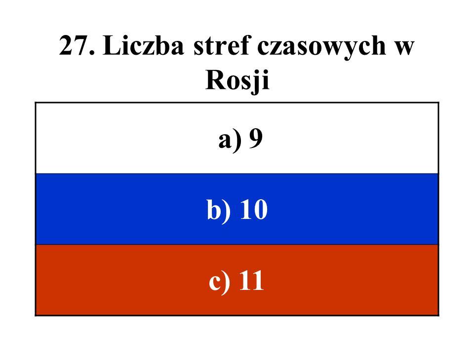 27. Liczba stref czasowych w Rosji