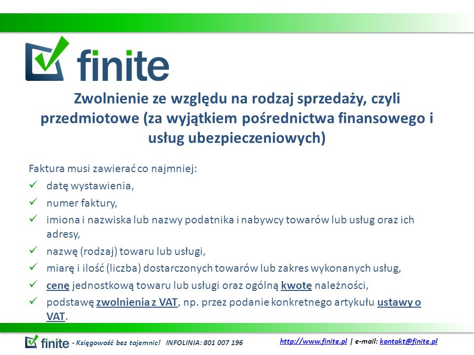 Zwolnienie ze względu na rodzaj sprzedaży, czyli przedmiotowe (za wyjątkiem pośrednictwa finansowego i usług ubezpieczeniowych)