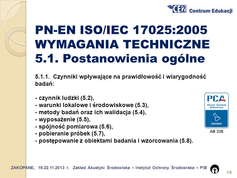 PN-EN ISO/IEC 17025:2005 WYMAGANIA TECHNICZNE