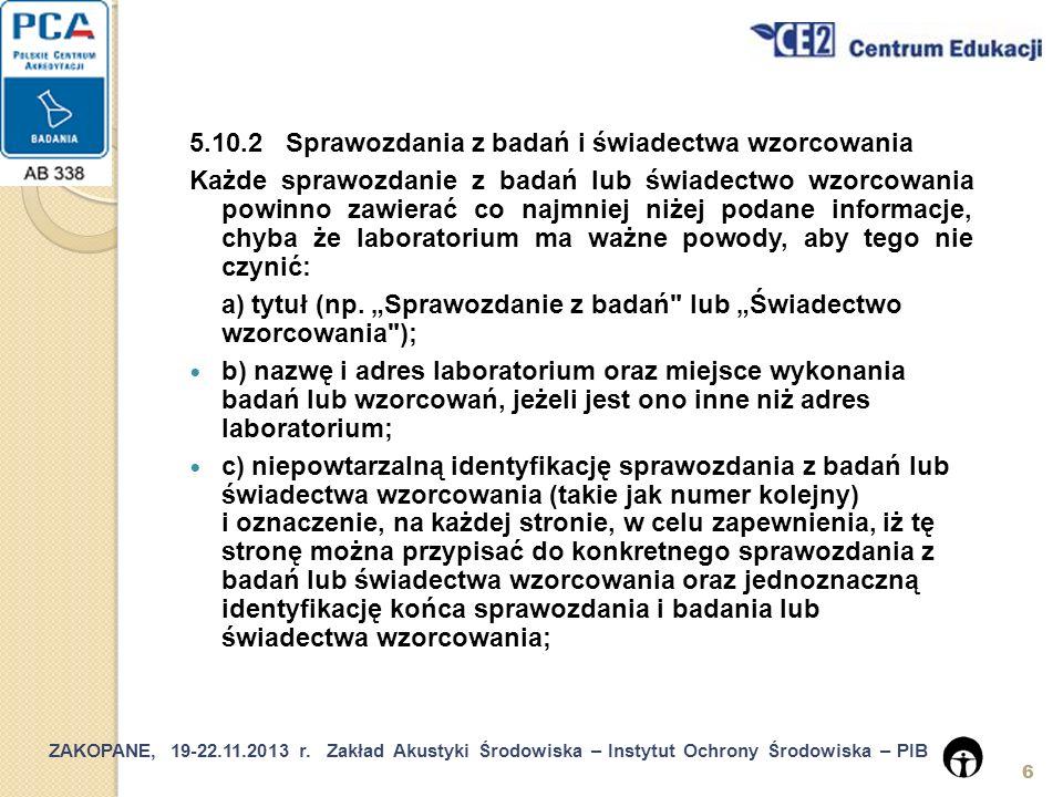 5.10.2 Sprawozdania z badań i świadectwa wzorcowania