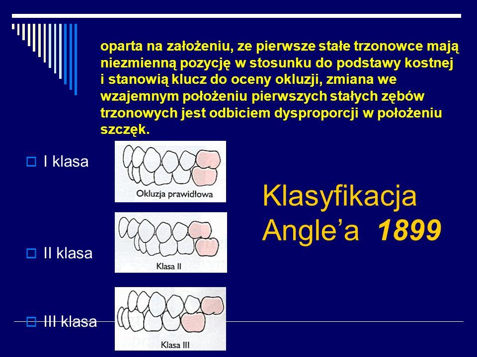 oparta na założeniu, ze pierwsze stałe trzonowce mają niezmienną pozycję w stosunku do podstawy kostnej i stanowią klucz do oceny okluzji, zmiana we wzajemnym położeniu pierwszych stałych zębów trzonowych jest odbiciem dysproporcji w położeniu szczęk.