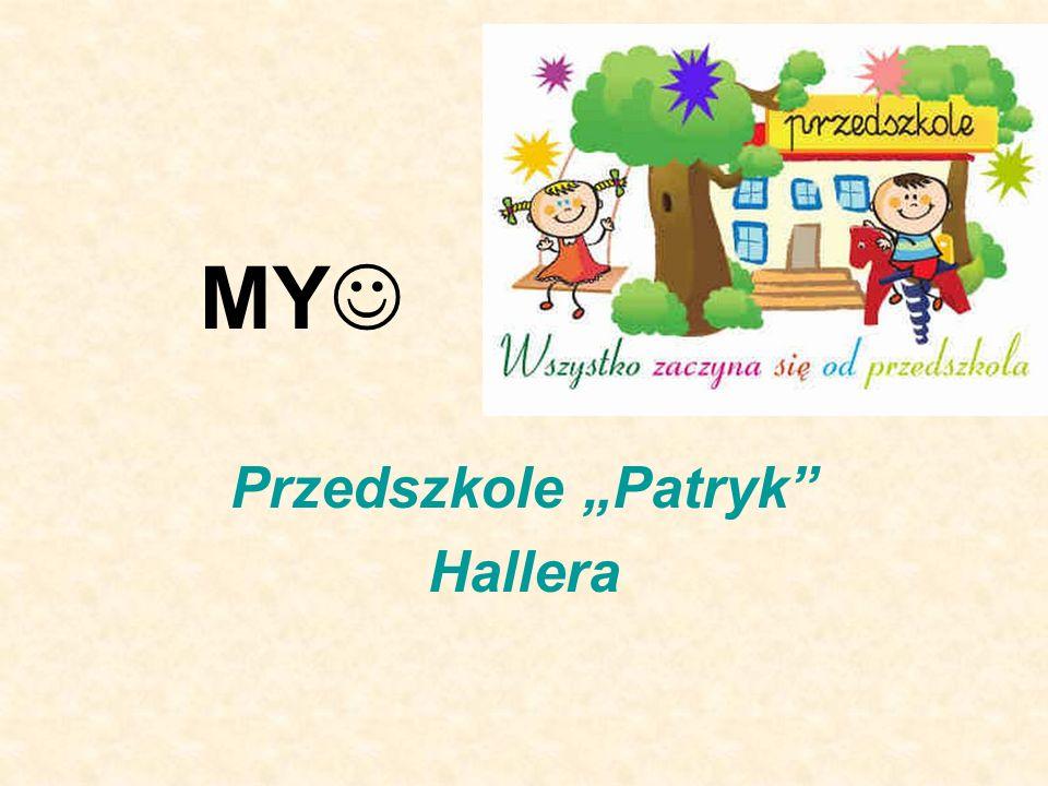 """Przedszkole """"Patryk Hallera"""