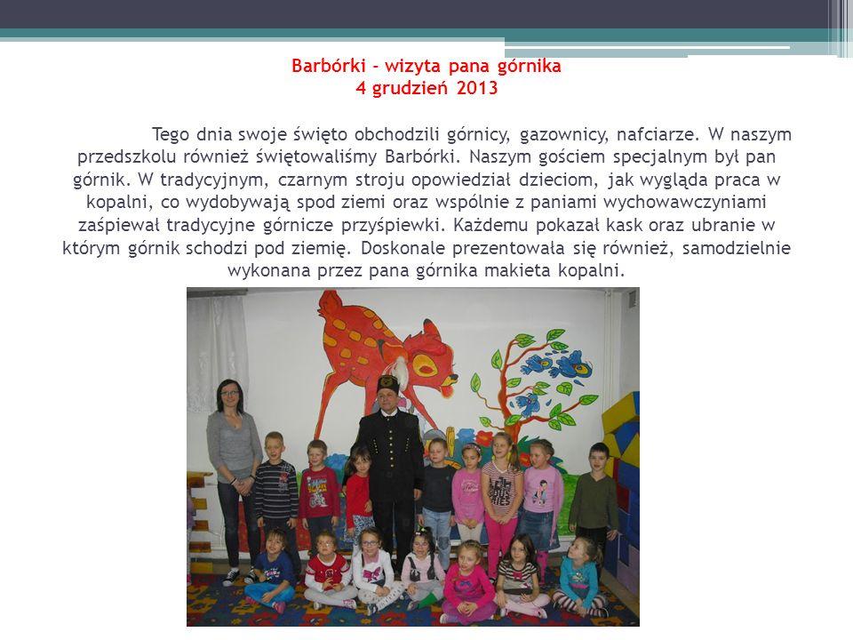 Barbórki - wizyta pana górnika 4 grudzień 2013
