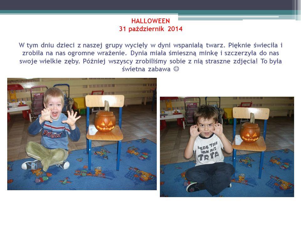 HALLOWEEN 31 październik 2014 W tym dniu dzieci z naszej grupy wycięły w dyni wspaniałą twarz.
