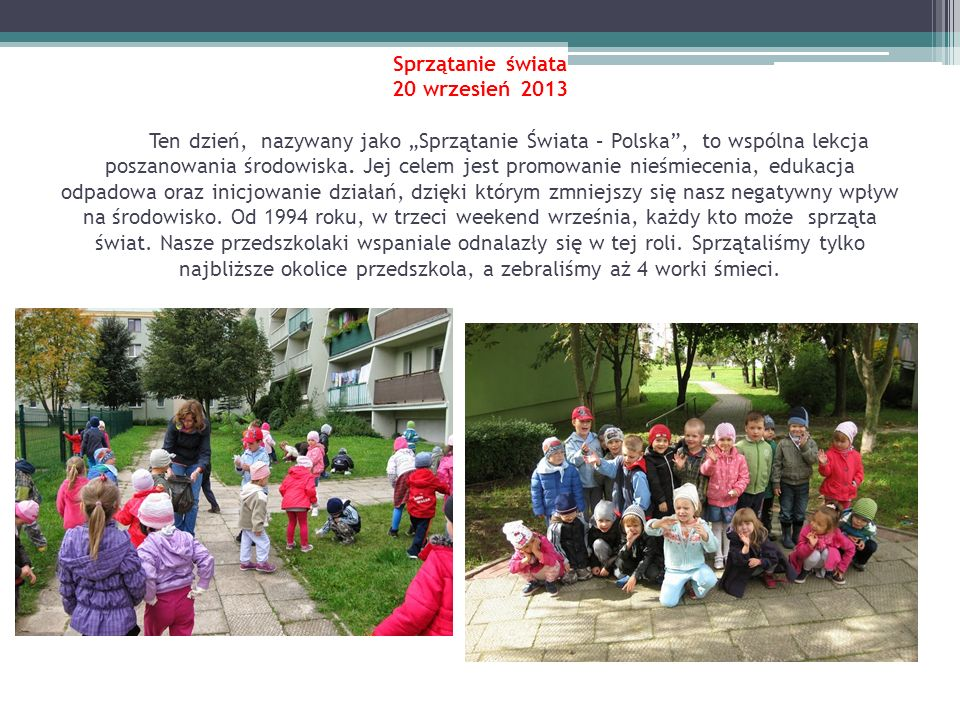 """Sprzątanie świata 20 wrzesień 2013 Ten dzień, nazywany jako """"Sprzątanie Świata – Polska , to wspólna lekcja poszanowania środowiska."""