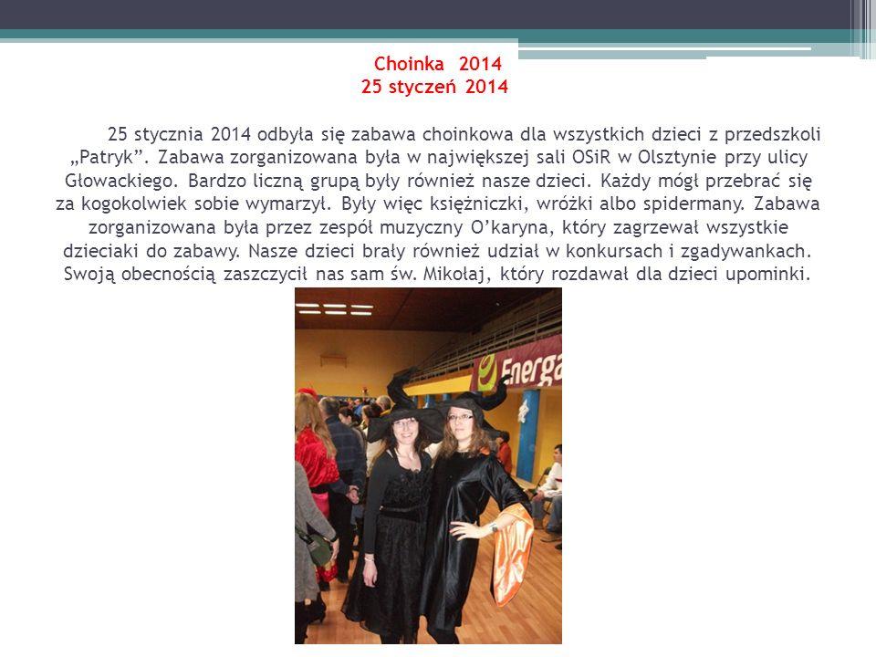 """Choinka 2014 25 styczeń 2014 25 stycznia 2014 odbyła się zabawa choinkowa dla wszystkich dzieci z przedszkoli """"Patryk ."""