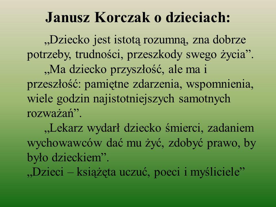 Janusz Korczak o dzieciach: