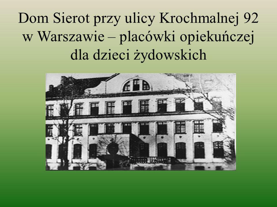 Dom Sierot przy ulicy Krochmalnej 92 w Warszawie – placówki opiekuńczej dla dzieci żydowskich
