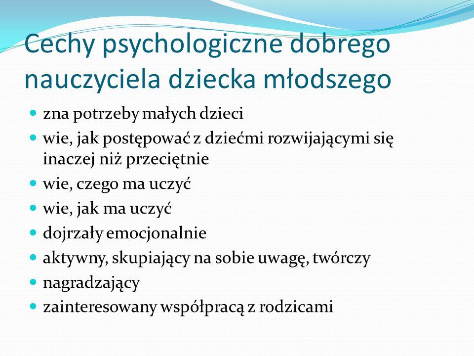Cechy psychologiczne dobrego nauczyciela dziecka młodszego