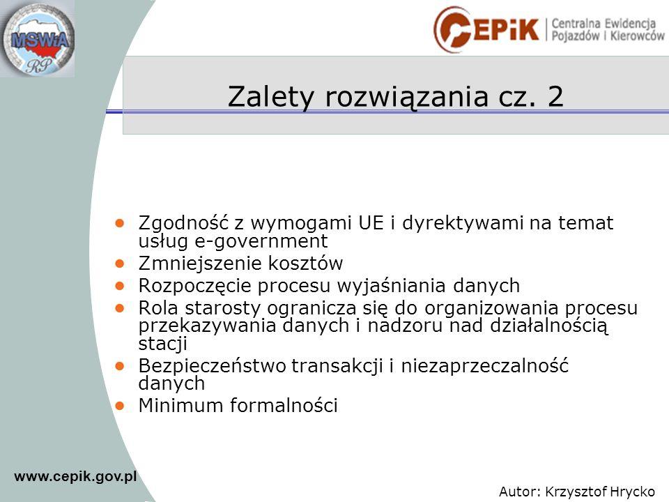 Zalety rozwiązania cz. 2 Zgodność z wymogami UE i dyrektywami na temat usług e-government. Zmniejszenie kosztów.