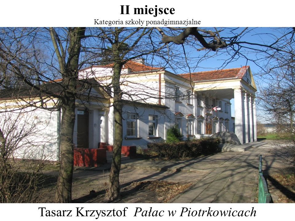 Tasarz Krzysztof Pałac w Piotrkowicach