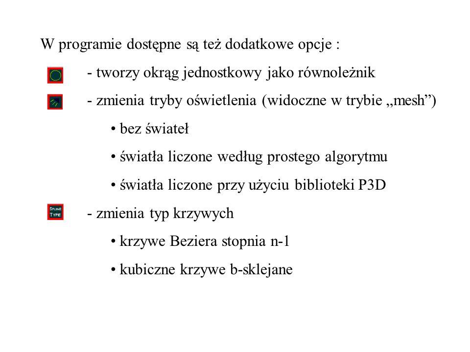 W programie dostępne są też dodatkowe opcje :