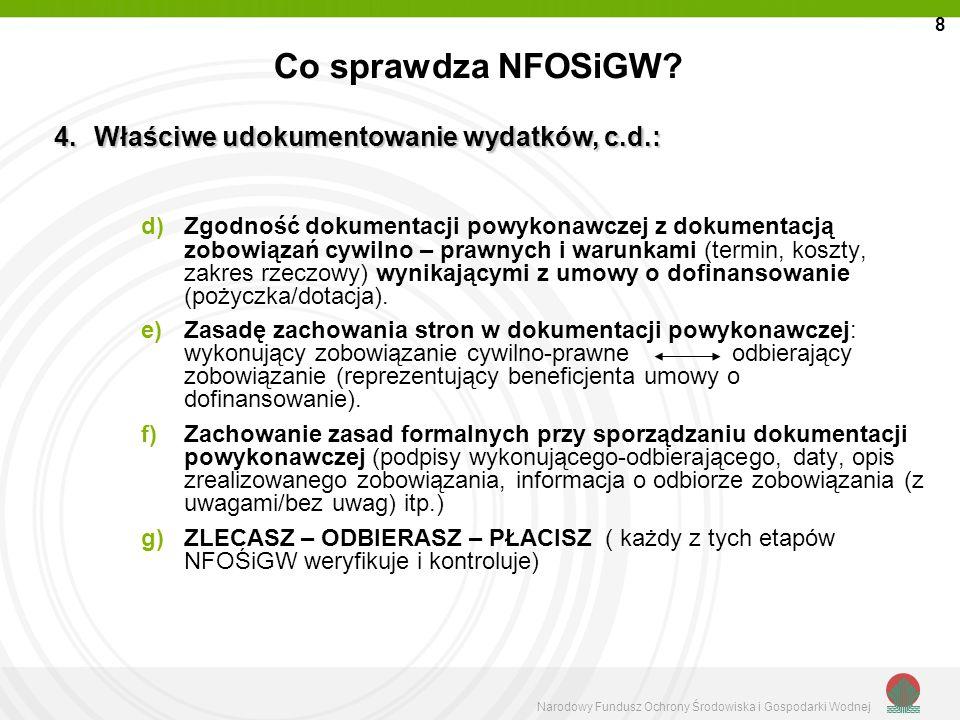 Co sprawdza NFOSiGW Właściwe udokumentowanie wydatków, c.d.: