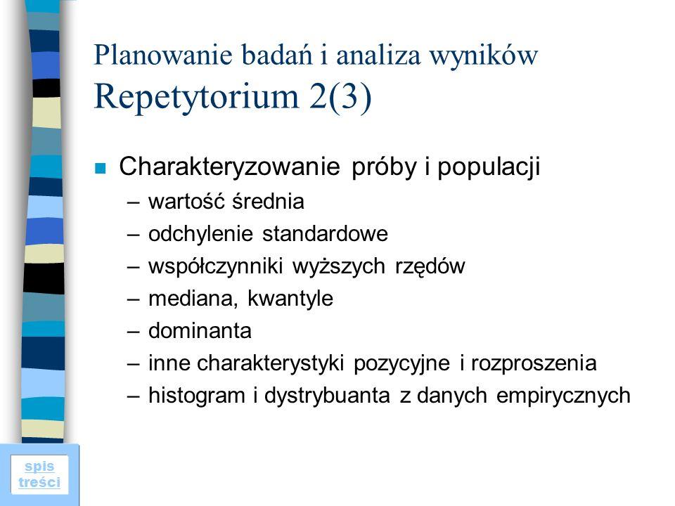 Planowanie badań i analiza wyników Repetytorium 2(3)