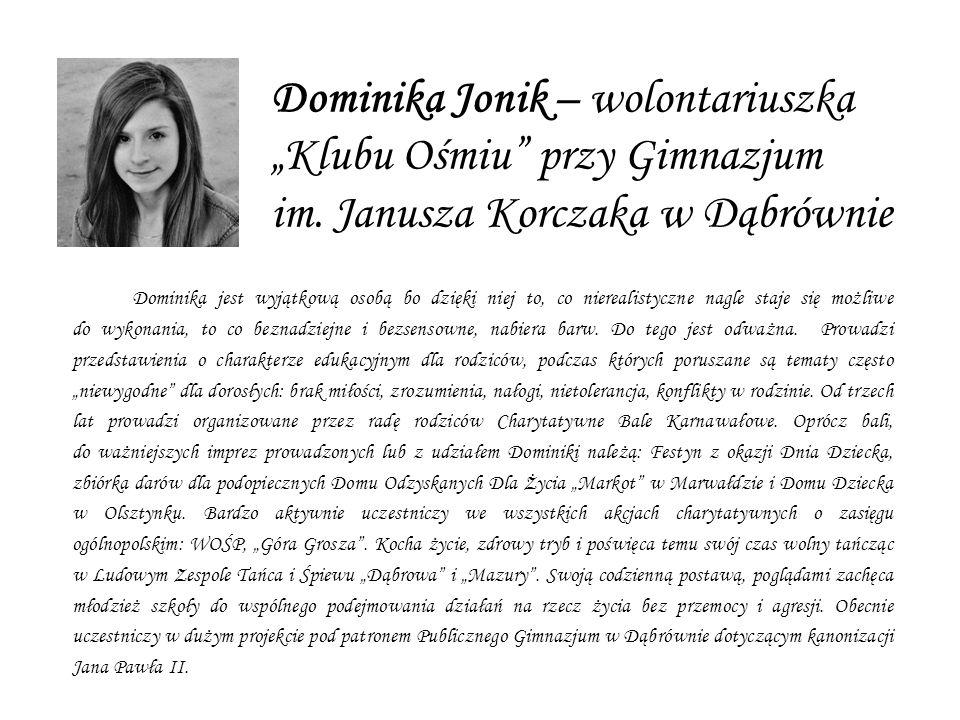 """Dominika Jonik – wolontariuszka """"Klubu Ośmiu przy Gimnazjum im"""