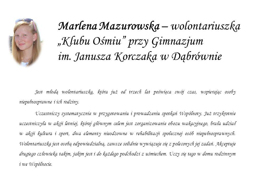 """Marlena Mazurowska – wolontariuszka """"Klubu Ośmiu przy Gimnazjum im"""