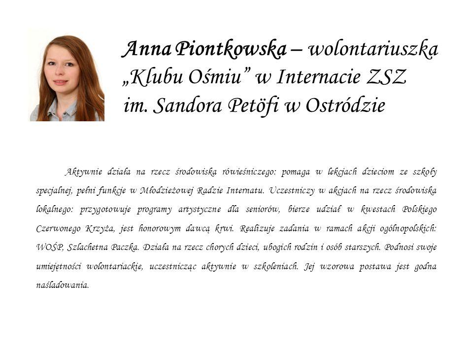"""Anna Piontkowska – wolontariuszka """"Klubu Ośmiu w Internacie ZSZ im"""