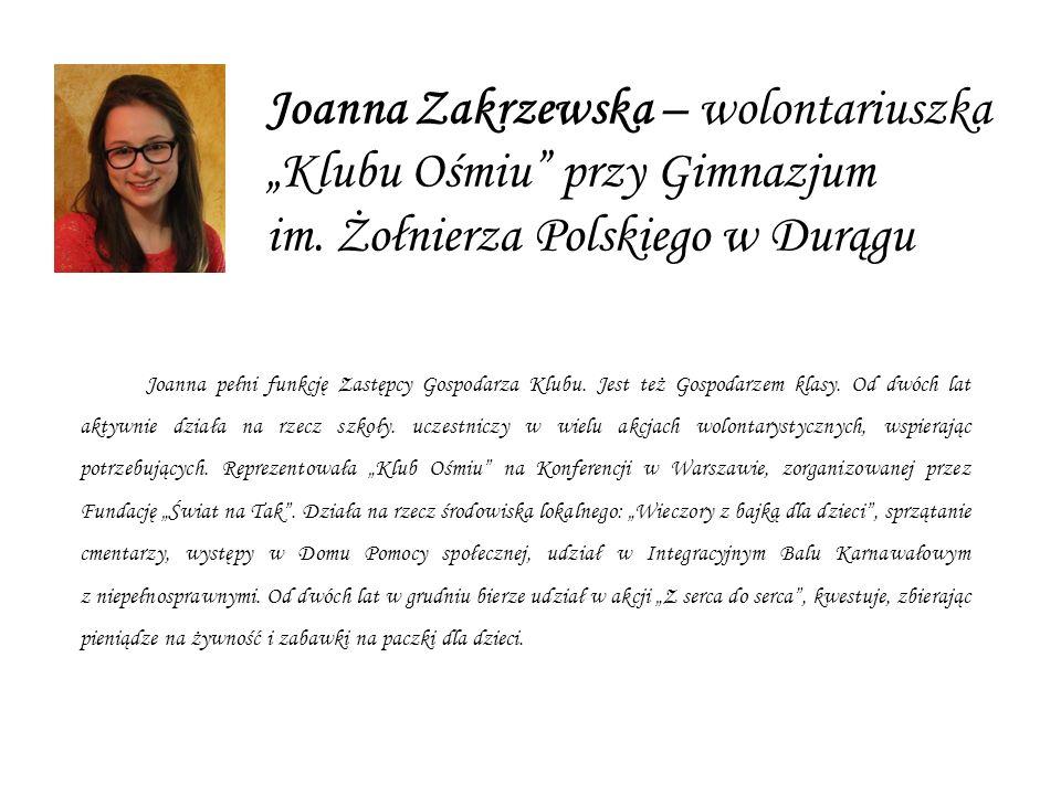 """Joanna Zakrzewska – wolontariuszka """"Klubu Ośmiu przy Gimnazjum im"""