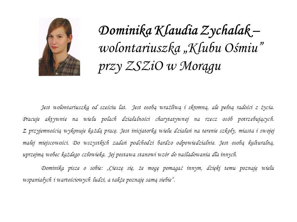 """Dominika Klaudia Zychalak – wolontariuszka """"Klubu Ośmiu przy ZSZiO w Morągu"""