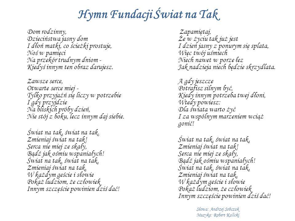 Hymn Fundacji Świat na Tak