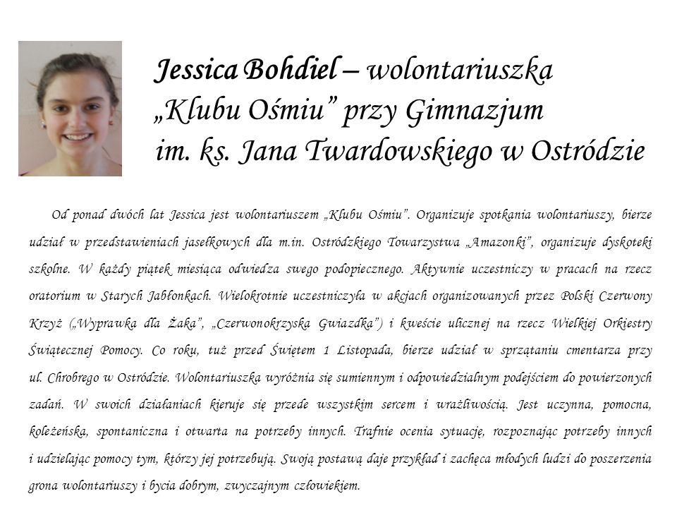 """Jessica Bohdiel – wolontariuszka """"Klubu Ośmiu przy Gimnazjum im. ks"""