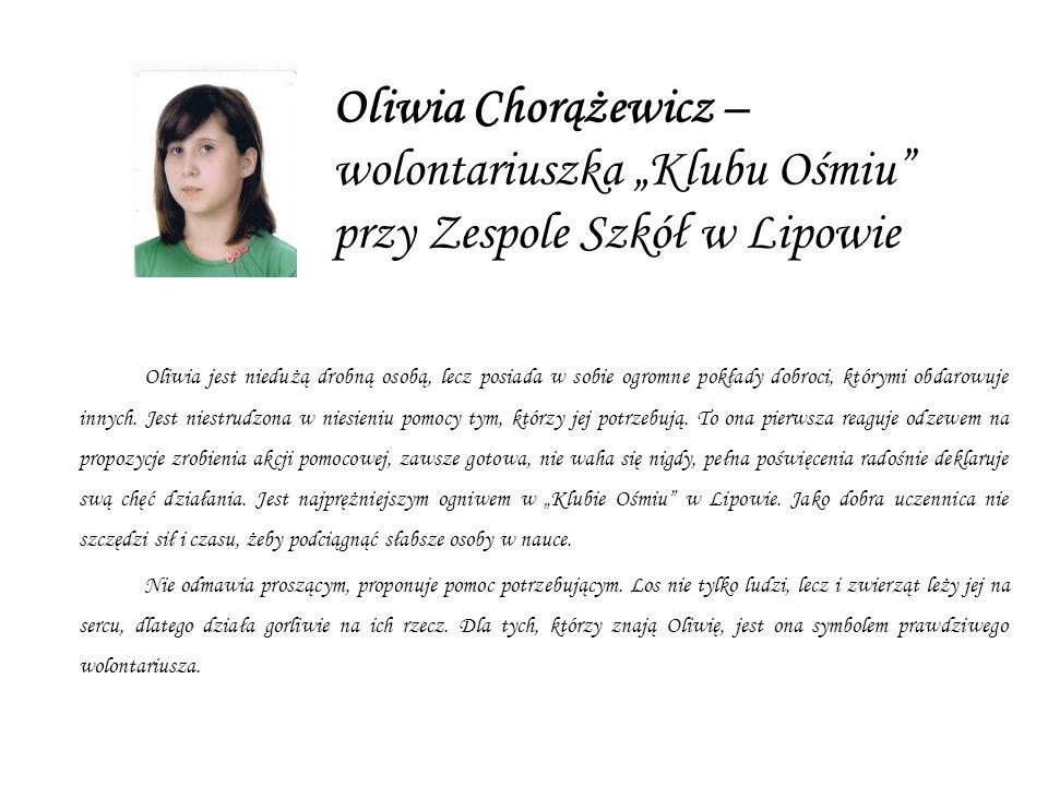 """Oliwia Chorążewicz – wolontariuszka """"Klubu Ośmiu przy Zespole Szkół w Lipowie"""